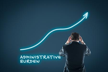 Administrative burden concept. Businessman is frustrated by administrative burden.