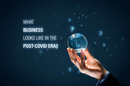 What business looks like in the post-covid era? Company owner or manager want to know the future of business in the post-covid-19 era and corona-crisis impact.
