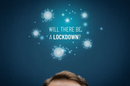 Will there be a lockdown? Lockdown in covid epidemic times concept. Politician or manager prepare to lockdown in epidemic times (for example in covid-19 crisis).