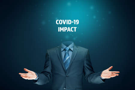 Don't lose your head in post covid era concept. Politician, investor or businessman think about impact of covid-19.