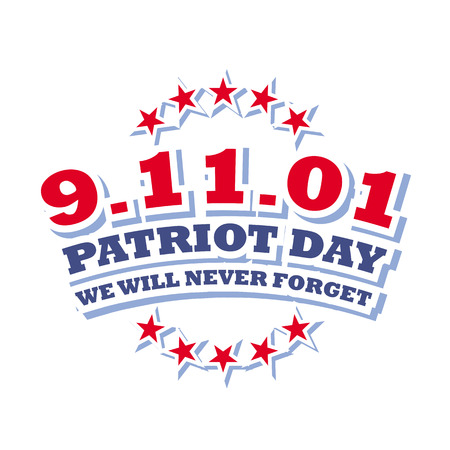 patriot: america september 11 - patriot day isolated on white background Illustration