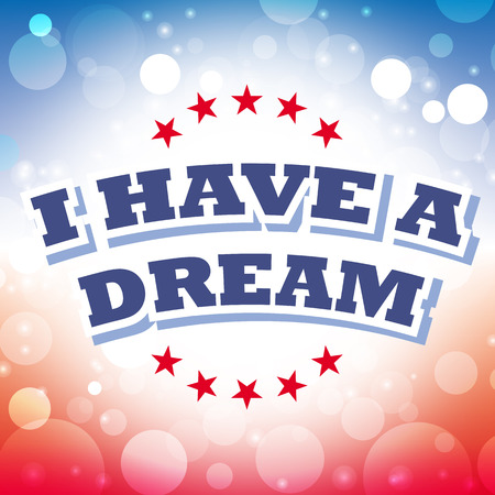 have: i have a dream card vector on celebration background
