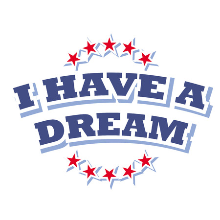 have: i have a dream sign vector isolated on white background Illustration