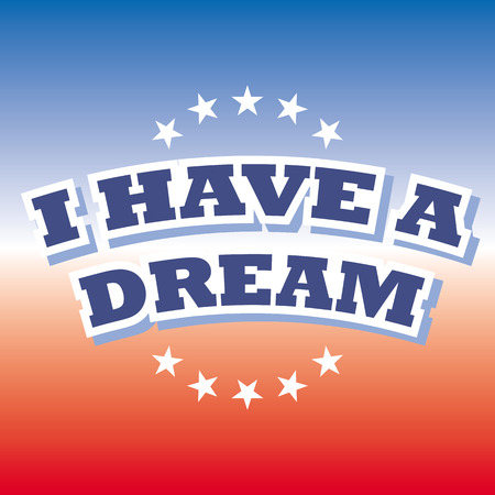 have on: i have a dream banner vector