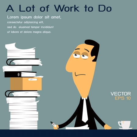 tired: Too much work to do