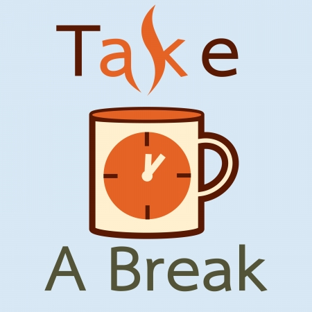 take a break: Take a break with cup of coffee and time Illustration