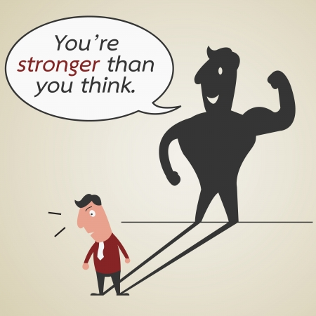 You are stronger than your think, motivation concept Vector