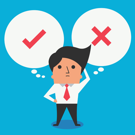 decision making: Cute character of businessman standing with speech bubble, thinking or making decision between right or wrong, true of false, represent with checkmark and cross symbol. Flat design, easy to edited.