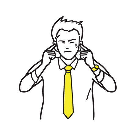 Businessman put fingers, covering, into ears, in concept of unwant to listen, or hear in difficult, unpleasant and stressed situation. Draw, sketch, doodle, cartoon style. Ilustração