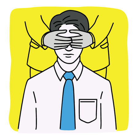 Portrait of young businessman being covered eyes by hands from behind, metaphor to people get blind, not allow to see or to know by someone. Outline, linear, thin line, hand drawn sketch.