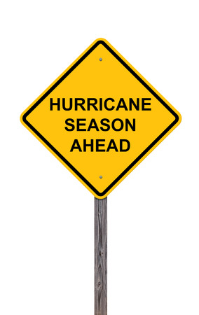 Caution Sign Isolated On White - Hurricane Season Ahead
