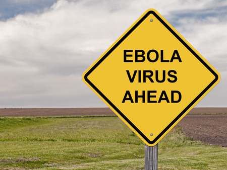 Caution Sign - Ebola Virus Ahead