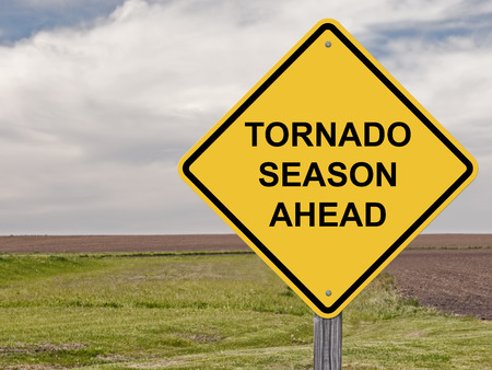 Caution Sign - Tornado Season Ahead