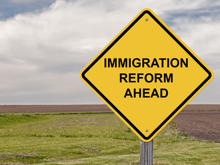 Caution Sign - Immigration Reform Ahead