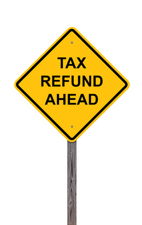 Caution Sign Isolated On White - Tax Refund Ahead