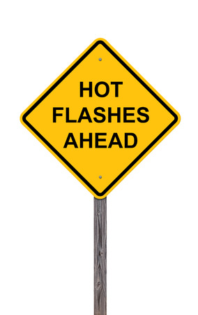 Caution Sign Isolated On White - Hot Flashes Ahead