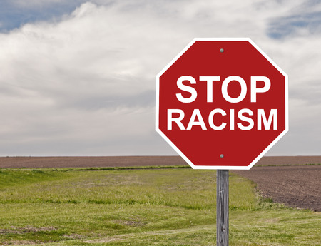 bigotry: Stop Sign For Halting Racism