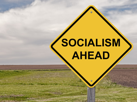 dictatorship: Caution Sign - Socialism Ahead Stock Photo