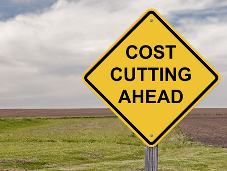 reduce: Caution Sign - Cost Cutting Ahead