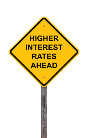 borrowing: Caution Sign Isolated On White - Higher Interest Rates Ahead
