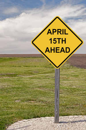 Caution Sign - April 15th Ahead
