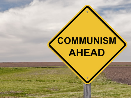 communism: Caution Sign - Communism Ahead