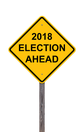 Caution Sign Isolated On White - 2018 Election Ahead Stock Photo