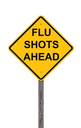 Signo de precaución aislado en blanco - Vacunas contra la gripe por delante Foto de archivo - 81992795