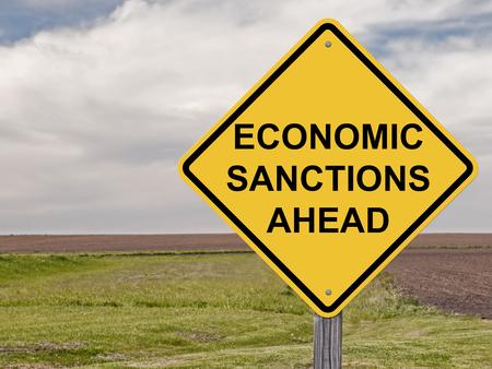 Caution Sign - Economic Sanctions Ahead Stock Photo