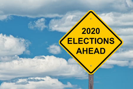 2020 Election Ahead - Caution Sign Blue Sky Background -