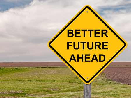 Better Future Ahead Caution Sign Banque d'images