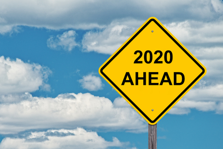 2020 Ahead Caution Sign Blue Sky Background
