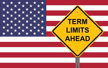Term Limits Ahead Caution Sign Flag Background