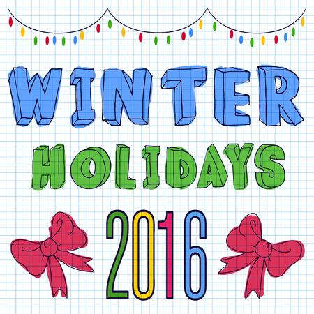 winter vacation: an inscription on a winter vacation notebook sheet Illustration
