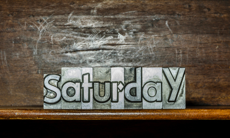 The day of the week Saturday created with movable type printing on a shelf