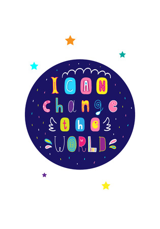 Lettering children poster i can change the world in scandinavian style