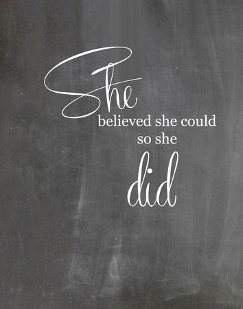 Cita de motivación Pizarra Ella creía que podía lo hacía