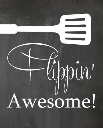 Kitchen Chalkboard Poster Spatula Flipping Awesome motivation quote