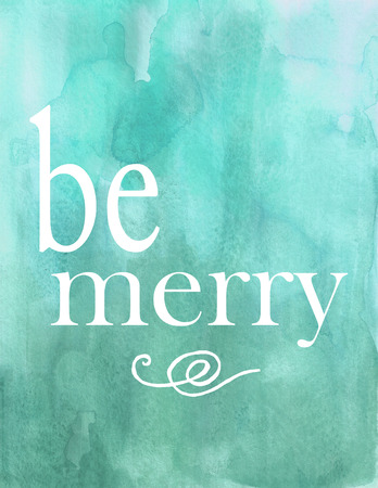 Be Merry Blue Watercolor Poster