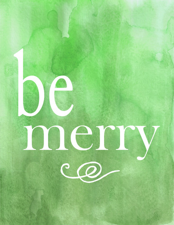 cor: Be Merry Chirstmas Poster in Green Watercolor