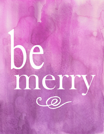 Be Merry Holiday Christmas  Violet Pink Watercolor Poster