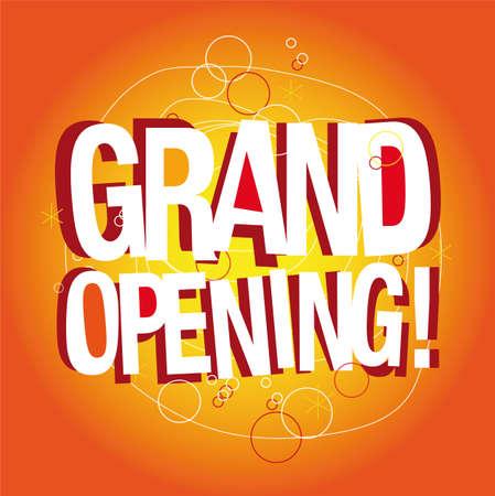 grand opening: Grand opening