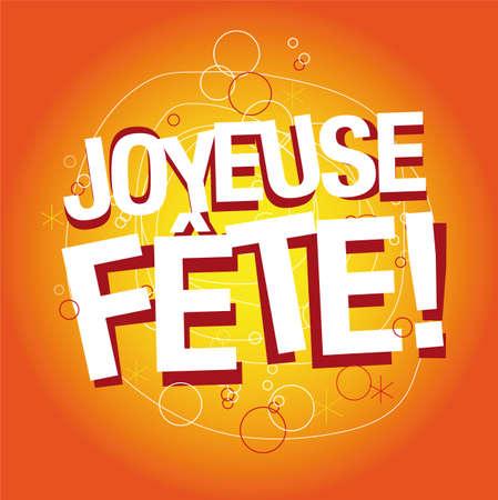 joyous festivals: joyous celebration in French