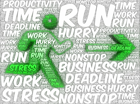 Word art illustration of a stylized running human silhouette followed by an arrow, referring to concepts such as stress, deadlines, nonstop working, being in a hurry, business, time, and productivity illustration