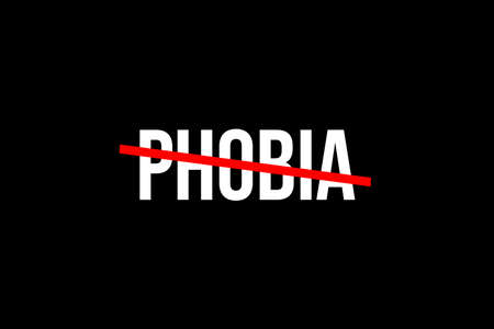 No more phobia. Crossed out word with a red line meaning the need to stop phobia Banque d'images