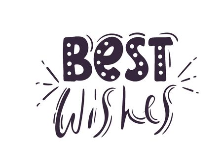 Best Wishes - Hand drawn holiday vector typography. card decoration. Quote isolated on background. on white.
