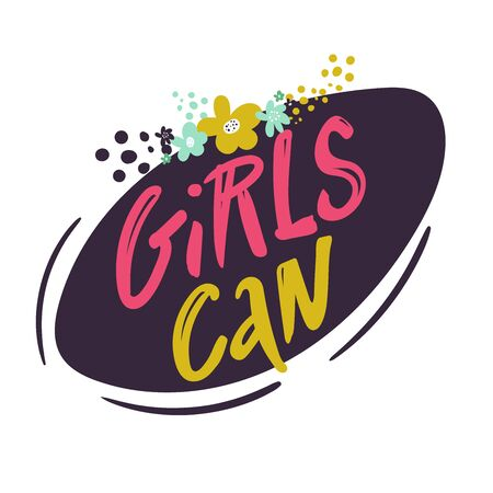 Girl Can - hand drawn vector lettering. Feminism slogan. Vector illustration with woman motivational quote. Quote for women s day. Vector inspirational lettering for posters, prints, cards, banners. Illusztráció