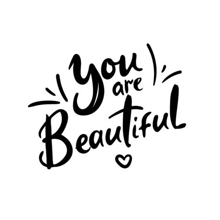 You are beautiful quote print in vector.Lettering quotes motivation for life and happiness  イラスト・ベクター素材