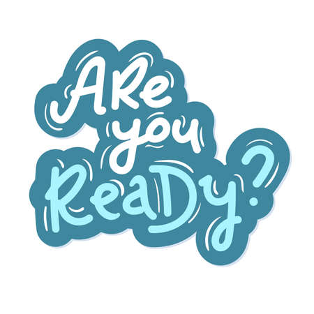 are you ready lettering blue on white sticker Illusztráció