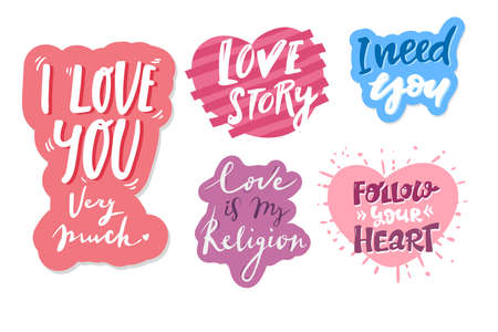 set of Quotes. i love you, love story, need you, follow your heart, love is my religion. Hand drawn hand lettering.for greeting card Valentines day, wedding, print on t-shirts bags stationary poster